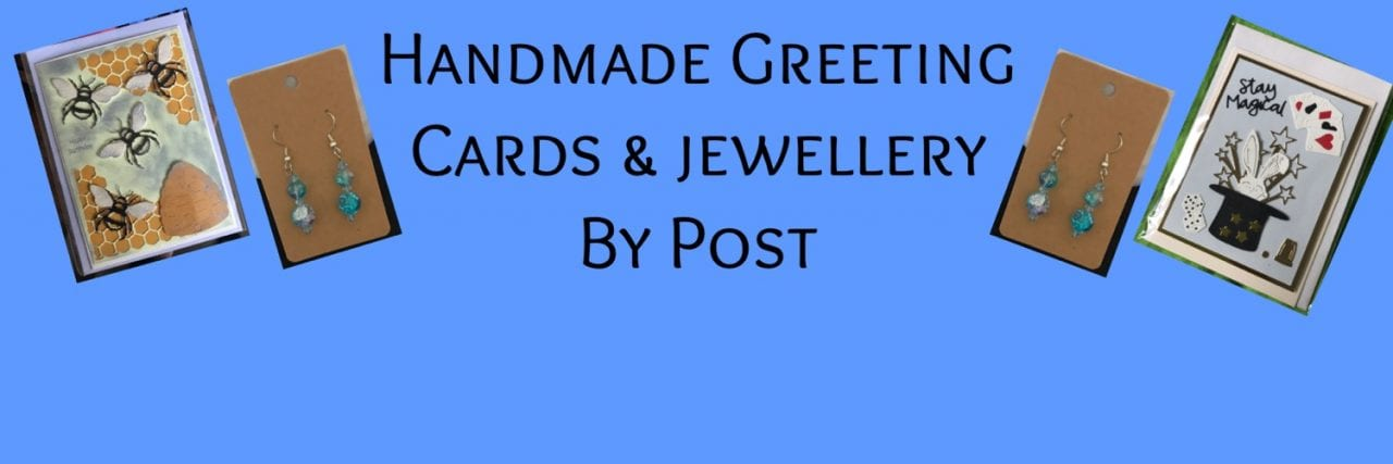Handmade greeting cards and Jewellery by post