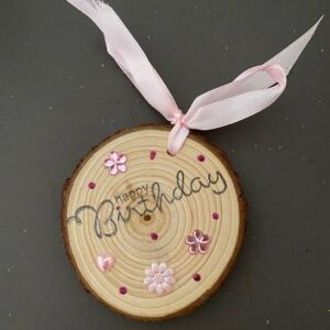 Hand Decorated Wood Slice - Happy Birthday