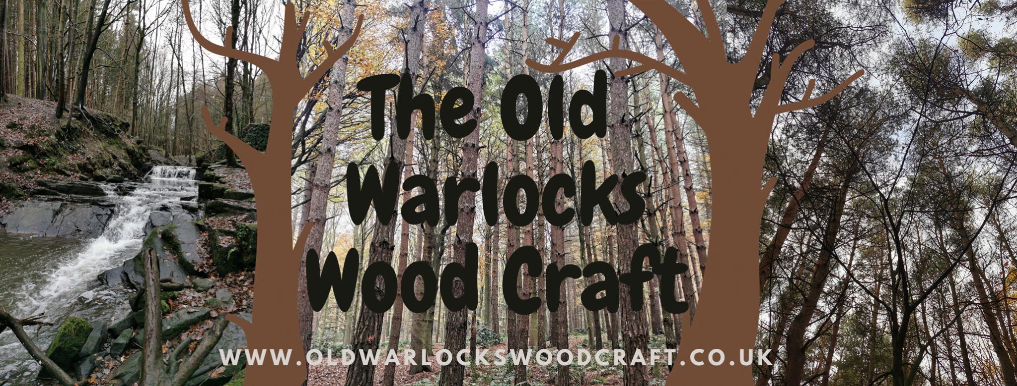 Oldwarlockswoodcraft